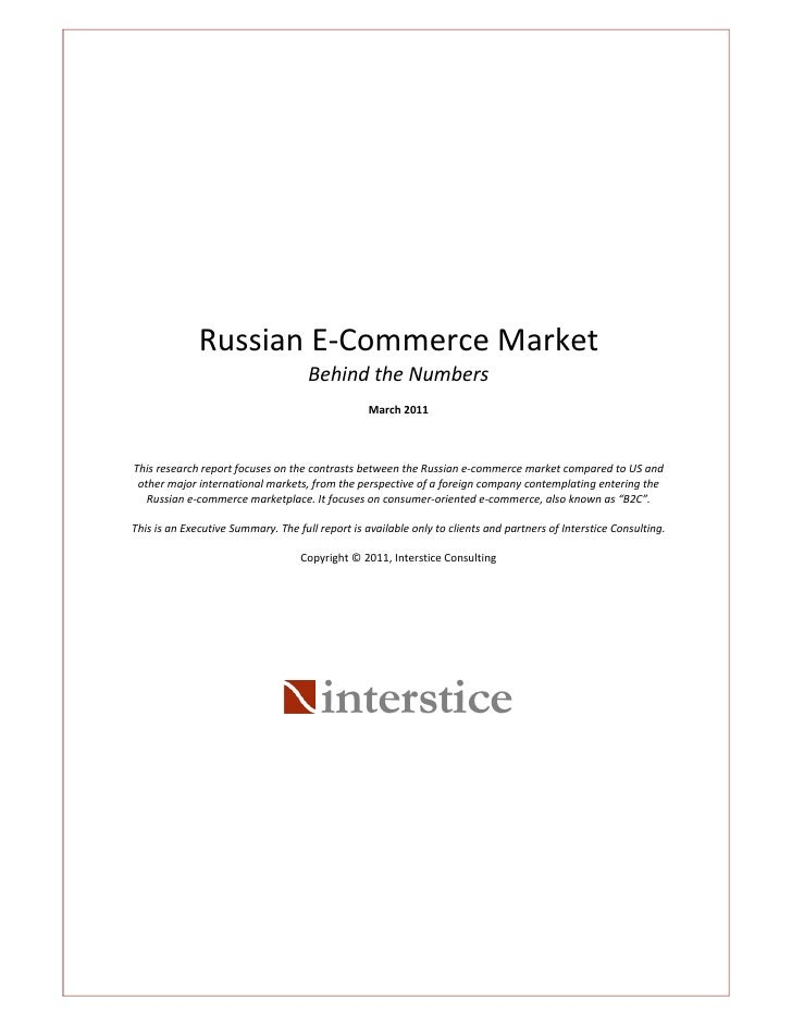 Russian E‐Commerce Market                                     Behind the Numbers                                          ...