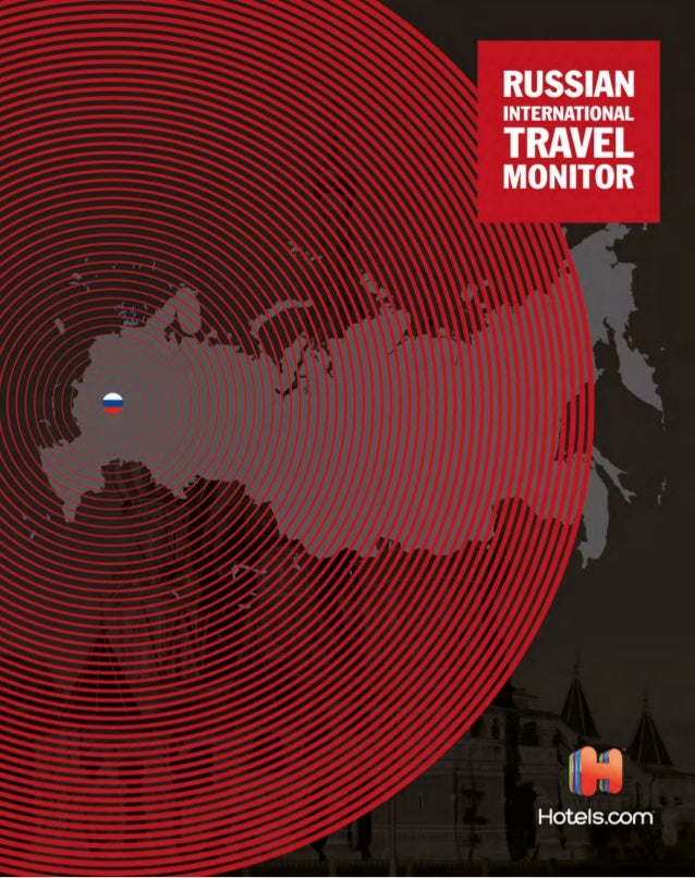 1  RUSSIAN INTERNATIONAL  TRAVEL MONITOR 2013  2
