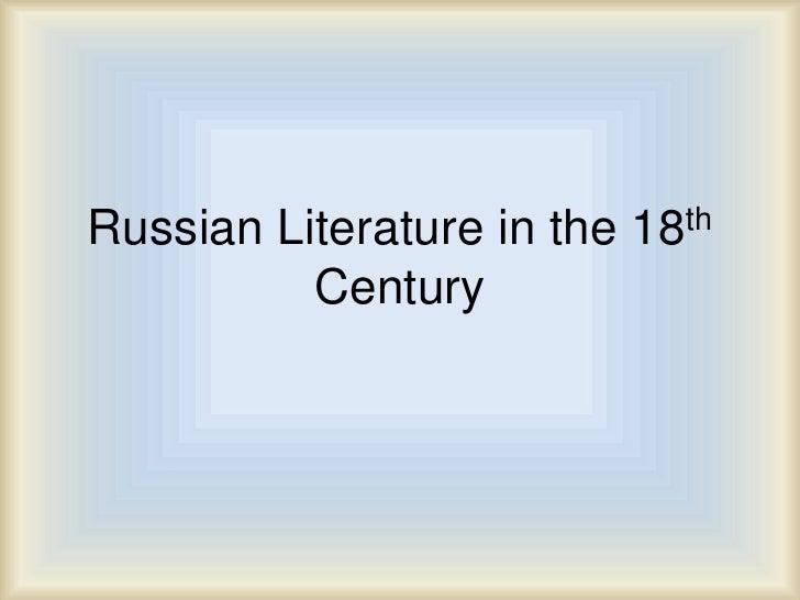 Russian Literature in the 18th Century<br />