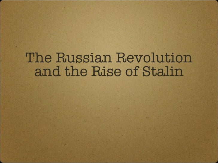 The Russian Revolution and the Rise of Stalin