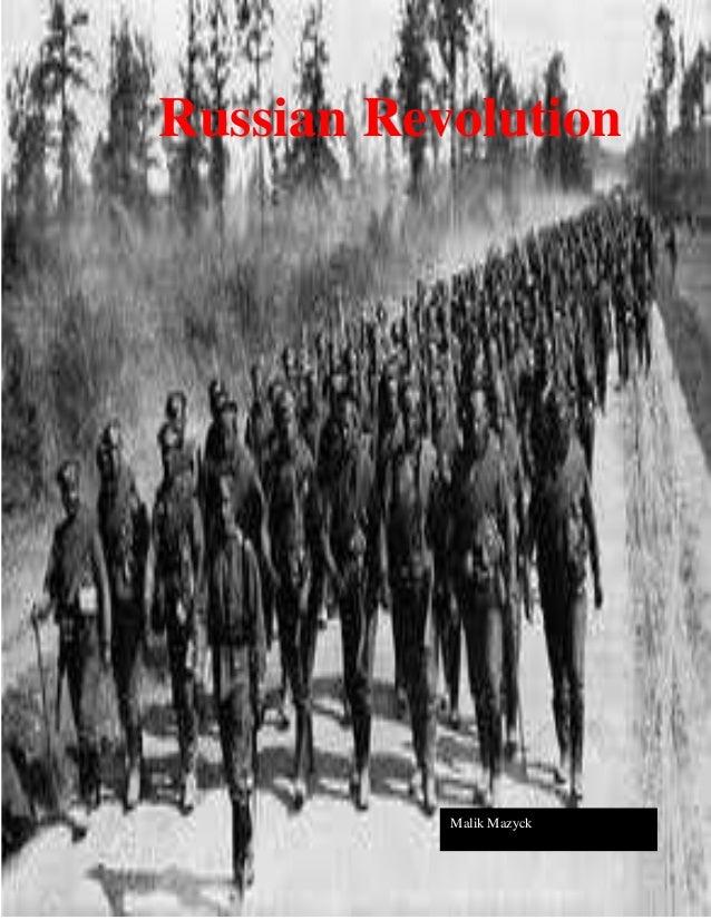 Russian Revolution           Malik Mazyck