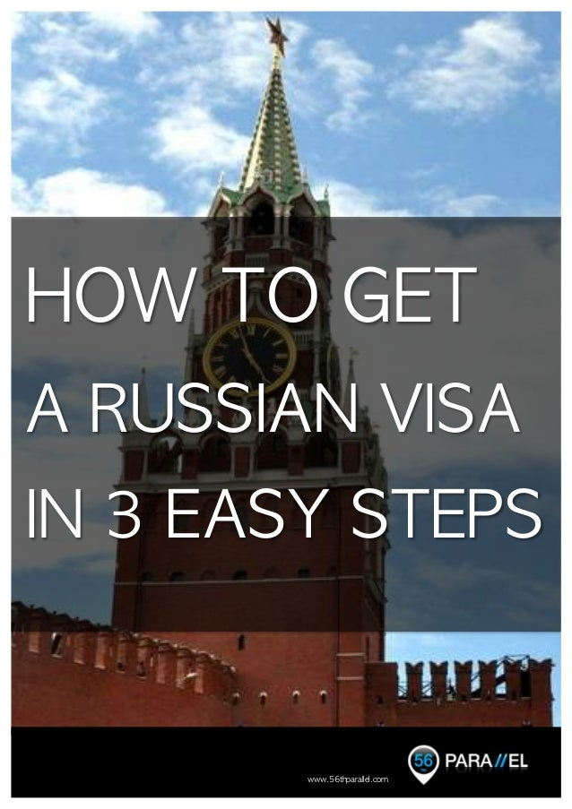 HOW TO GET  A RUSSIAN VISA  IN 3 EASY STEPS                                          ...