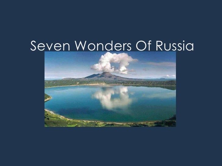 Seven Wonders Of Russia