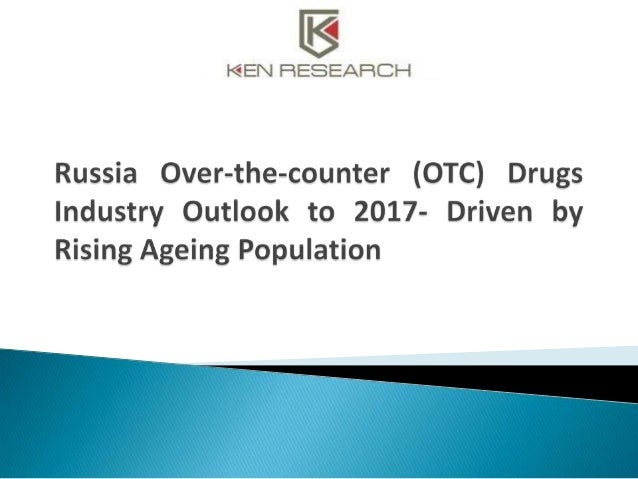 """The report titled """"Russia Over-the-counter (OTC) Drugs Industry Outlook to 2017- Driven by Rising Ageing Population"""" prese..."""