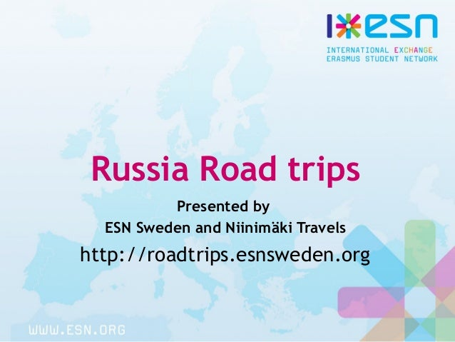 Russia Road trips Presented by ESN Sweden and Niinimäki Travels http://roadtrips.esnsweden.org