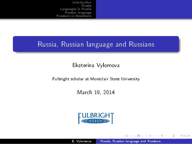 Introduction Russia Languages in Russia Russian language Russians vs Americans Russia, Russian language and Russians Ekate...