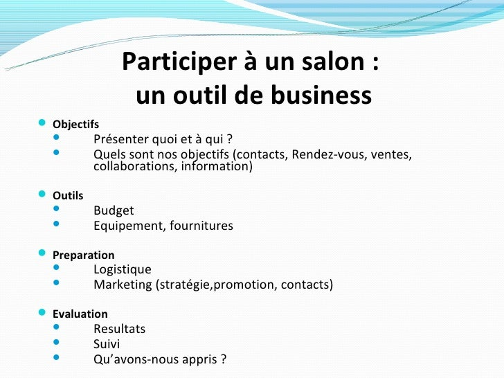 R ussir sa participation un salon professionnel Salon professionnel