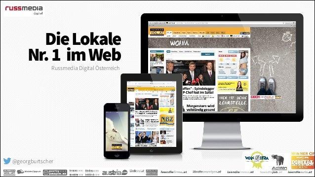 Die Lokale Nr. 1 im Web Russmedia Digital Österreich  @georgburtscher