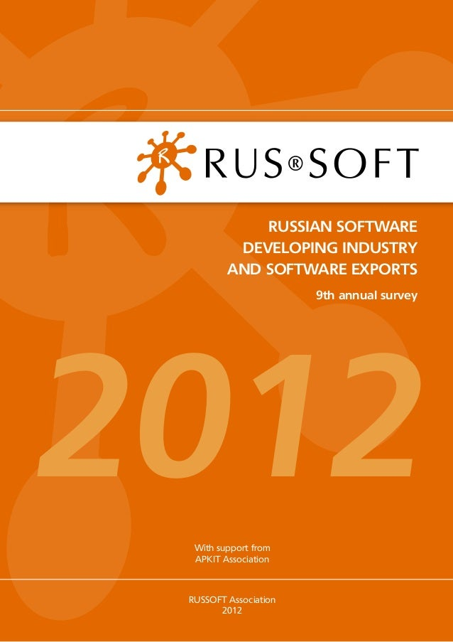 RUSSIAN SOFTWARE          DEVELOPING INDUSTRY         AND SOFTWARE EXPORTS                       9th annual survey2012  Wi...