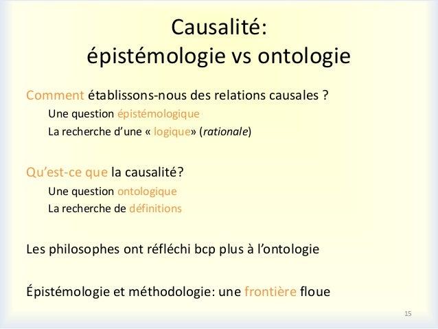 Causalité:          épistémologie vs ontologieComment établissons-nous des relations causales ?   Une question épistémolog...