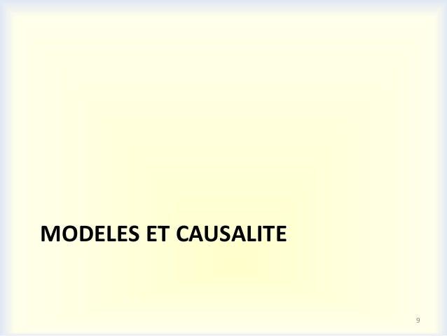 MODELES ET CAUSALITE                       9