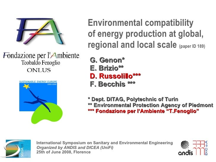 Environmental compatibility  of energy production at global, regional and local scale  (paper ID 189) G. Genon* E. Brizio*...