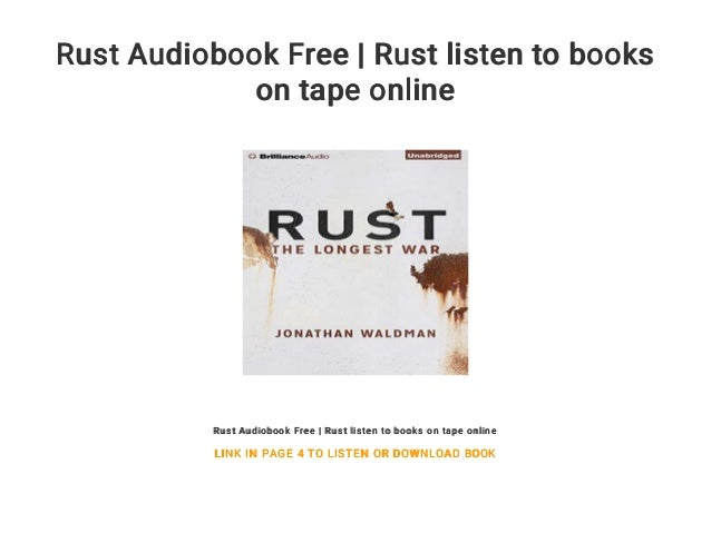 Rust Audiobook Free | Rust listen to books on tape online