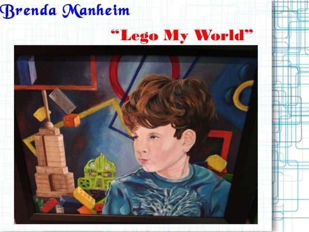 "Brenda Manheim""Lego My World"""