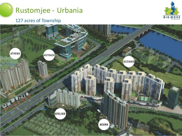 Rustomjee - Urbania 127 acres of Township  A Project By:  Thane (W)  Call us: 9619755368/9619667575 info@bigmove.in   www....