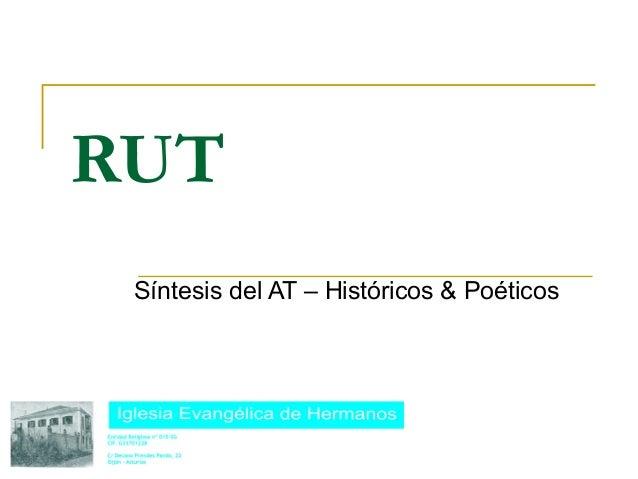 RUT Síntesis del AT – Históricos & Poéticos