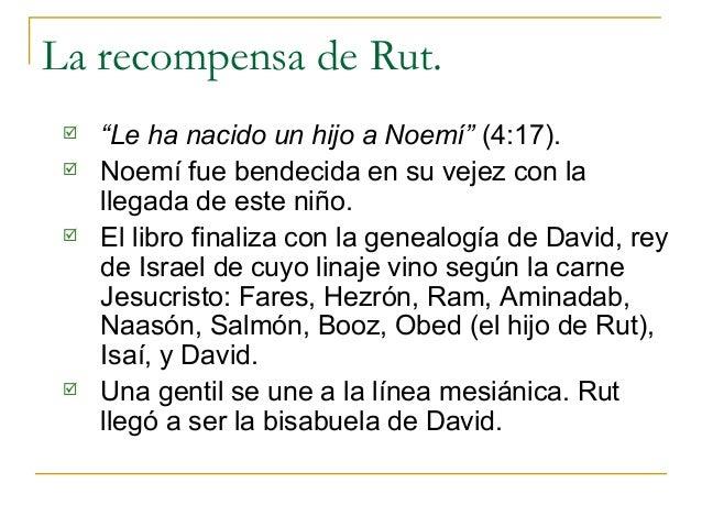 """La recompensa de Rut.    """"Le ha nacido un hijo a Noemí"""" (4:17).    Noemí fue bendecida en su vejez con la     llegada de..."""