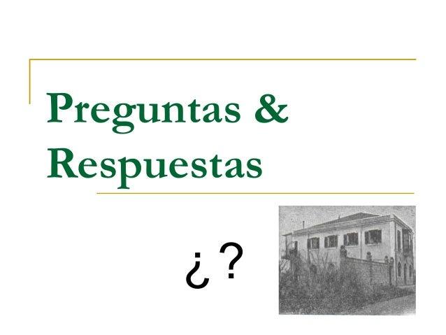 Preguntas &Respuestas      ¿?