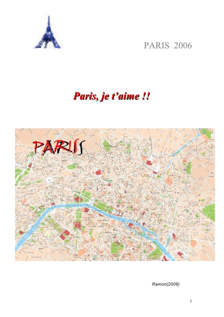 PARIS 2006     Paris, je t'aime !!                           Ramon(2006)                                       1