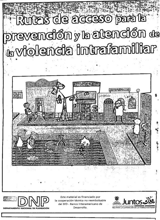 Ruta de acceso para la prevencion y la atencion de violencia intrafamiliar
