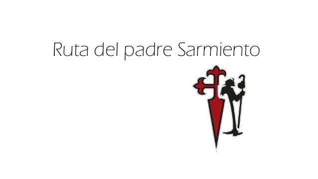 Ruta del padre Sarmiento