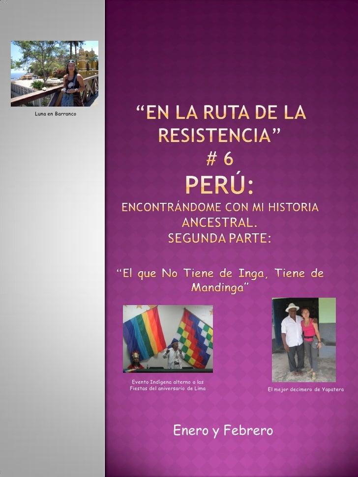 Luna en Barranco                    Evento Indígena alterno a las                   Fiestas del aniversario de Lima   El m...
