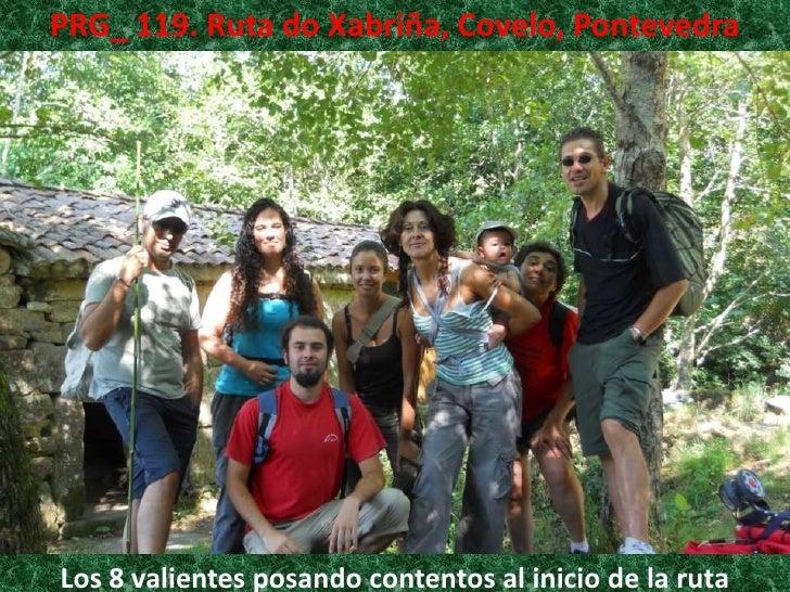 PRG_ 119. Ruta do Xabriña, Covelo, Pontevedra<br />Los 8 valientes posando contentos al inicio de la ruta<br />