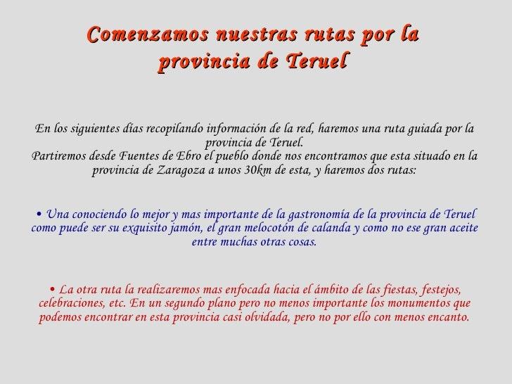 Comenzamos nuestras rutas por la provincia de Teruel En los siguientes días recopilando información de la red, haremos una...