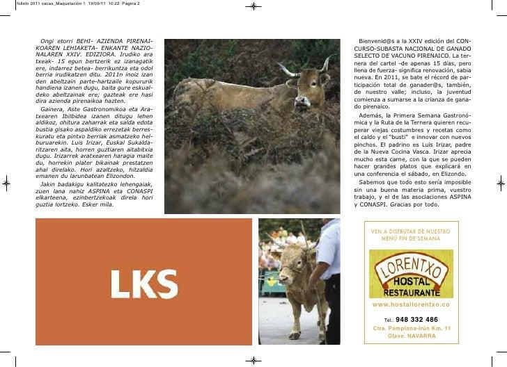 folleto 2011 vacas_Maquetación 1 19/09/11 10:22 Página 2          Ongi etorri BEHI- AZIENDA PIRENAI-                  Bien...