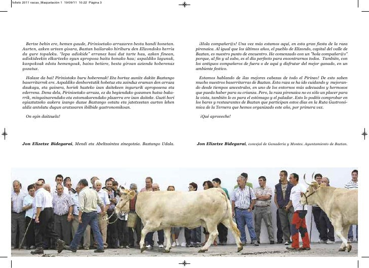 folleto 2011 vacas_Maquetación 1 19/09/11 10:22 Página 3       Bertze behin ere, hemen gaude, Pirinioetako arrazaren besta...