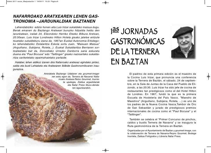 folleto 2011 vacas_Maquetación 1 19/09/11 10:23 Página 8      NAFARROAKO ARATXEAREN LEHEN GAS-      TRONOMIA –JARDUNALDIAK...
