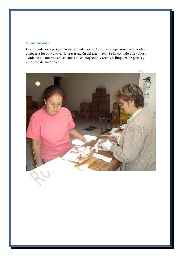 VoluntariadoLas actividades y programas de la fundación están abiertos a personas interesadas enconocer a fondo y apoyar l...