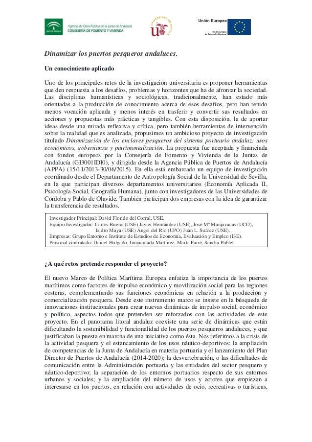 Dinamizar los puertos pesqueros andaluces. Un conocimiento aplicado Uno de los principales retos de la investigación unive...