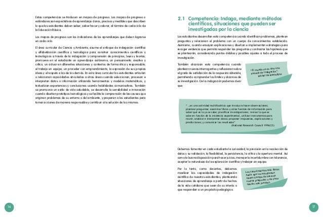 16 17 Los conocimientos solo duran hasta que los estudiantes tienen tiempo de hacerse nuevas preguntas o de crear teorías ...