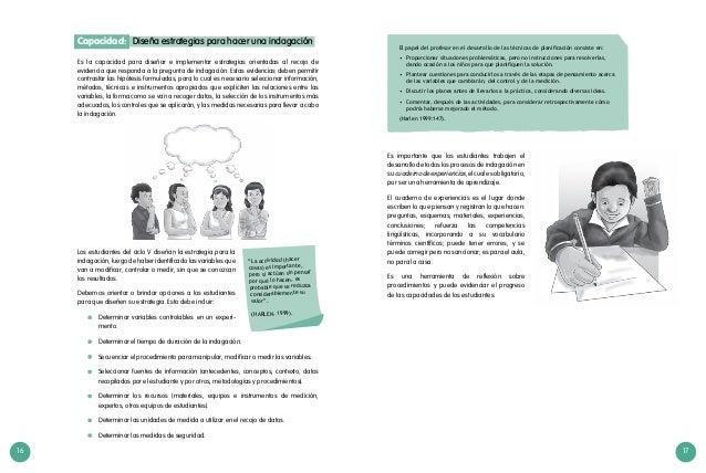 16 17 Es la capacidad para diseñar e implementar estrategias orientadas al recojo de evidencia que responda a la pregunta ...