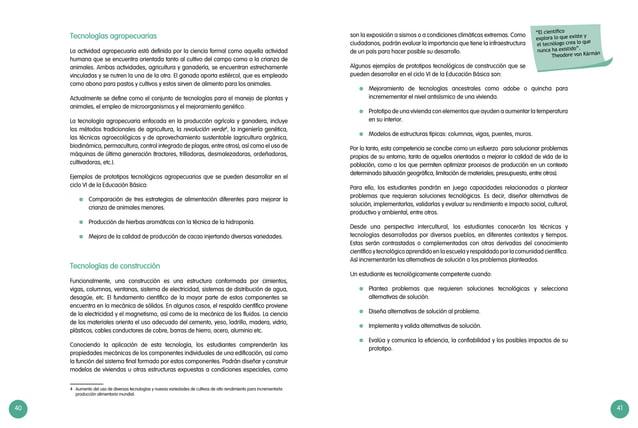 40 41 Tecnologías agropecuarias La actividad agropecuaria está definida por la ciencia formal como aquella actividad human...