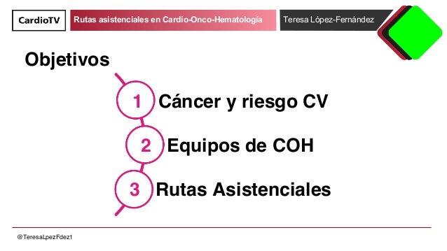 Rutas asistenciales en cardio-oncología Slide 2