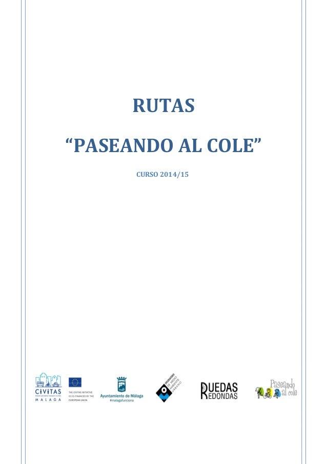 """RUTAS """"PASEANDO AL COLE"""" CURSO 2014/15"""