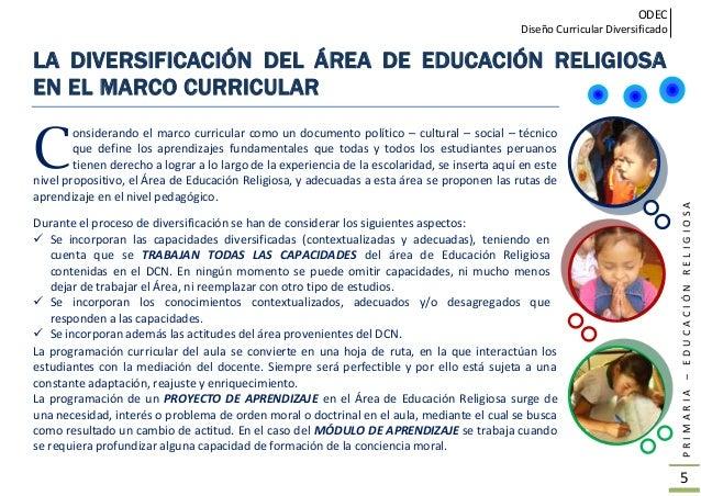 ODEC Diseño Curricular Diversificado PRIMARIA–EDUCACIÓNRELIGIOSA 6 LINEAMIENTOS REGIONALES PARA LA DIVERSIFICACIÓN ara el ...