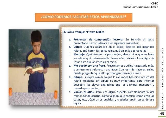 ODEC Diseño Curricular Diversificado PRIMARIA–EDUCACIÓNRELIGIOSA 46 g. Si yo estuviera allí: Les preguntamos a los alumnos...