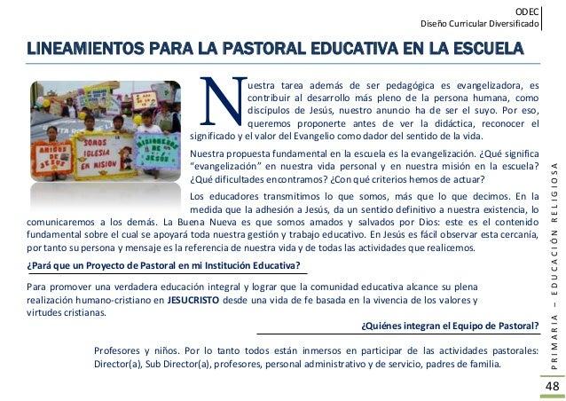 ODEC Diseño Curricular Diversificado PRIMARIA–EDUCACIÓNRELIGIOSA 49 TEMAS PARA TRABAJAR CON LOS NIÑOS LA PASTORAL EDUCATIV...