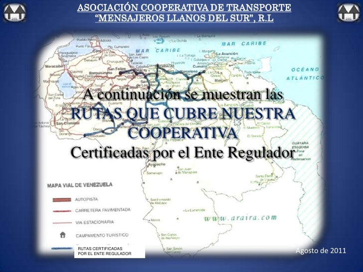 """ASOCIACIÓN COOPERATIVA DE TRANSPORTE<br />""""MENSAJEROS LLANOS DEL SUR"""", R.L<br />A continuación se muestran las<br />RUTAS ..."""