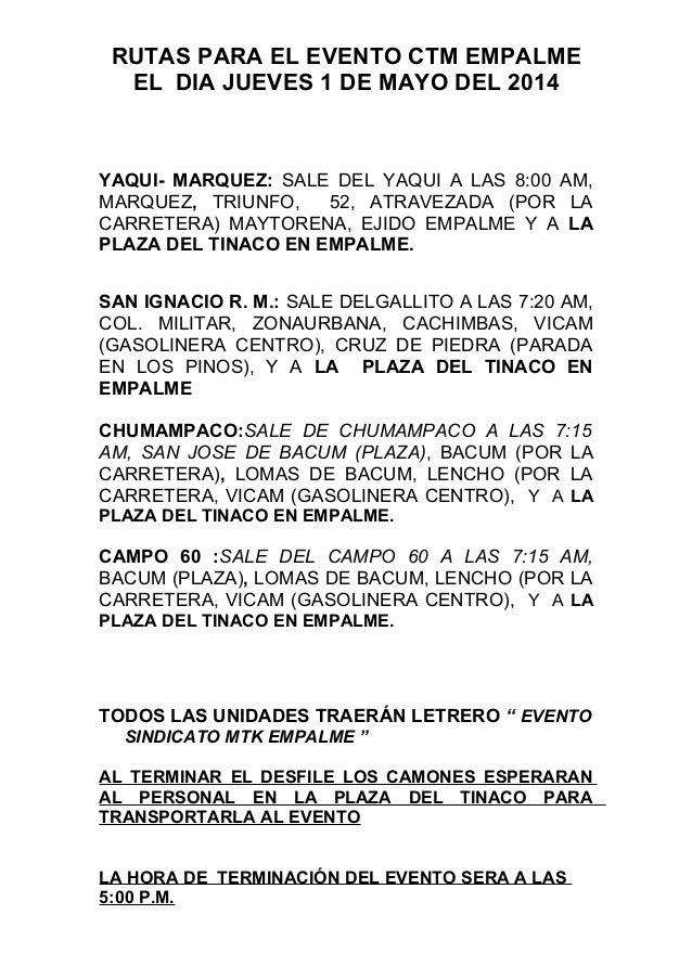 RUTAS PARA EL EVENTO CTM EMPALME EL DIA JUEVES 1 DE MAYO DEL 2014 YAQUI- MARQUEZ: SALE DEL YAQUI A LAS 8:00 AM, MARQUEZ, T...
