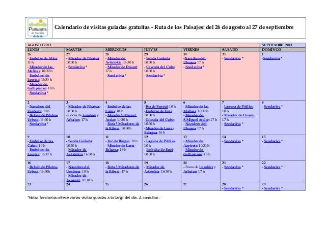 Calendario de visitas guiadas gratuitas - Ruta de los Paisajes: del 26 de agosto al 27 de septiembre AGOSTO 2013 SEPTIEMBR...