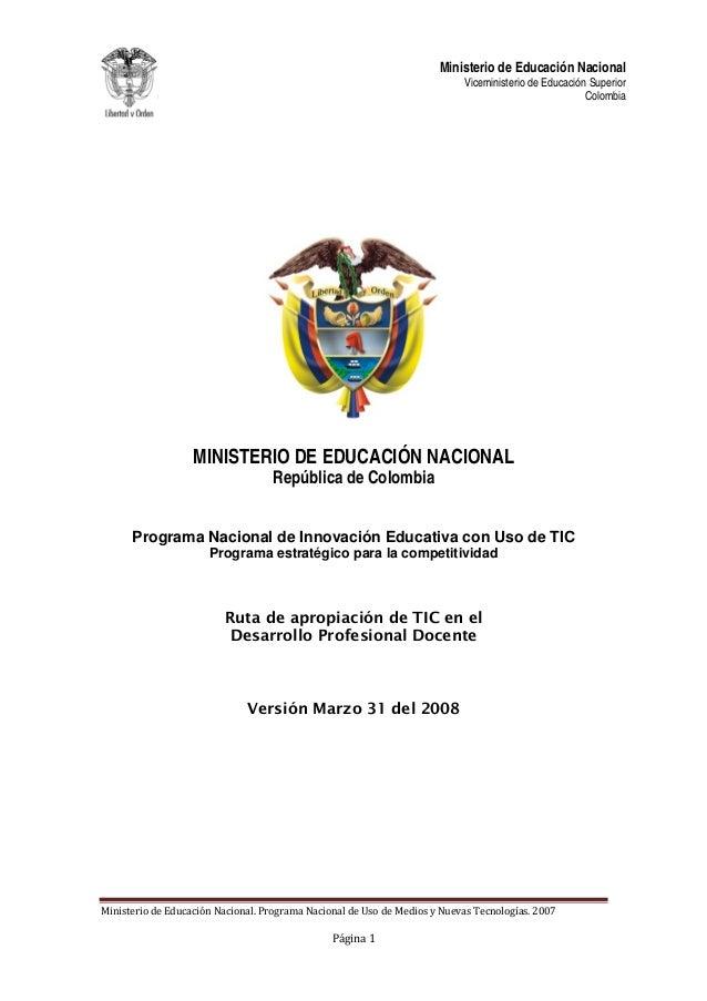 Ministerio de Educación Nacional Viceministerio de Educación Superior República de Colombia MINISTERIO DE EDUCACIÓN NACION...