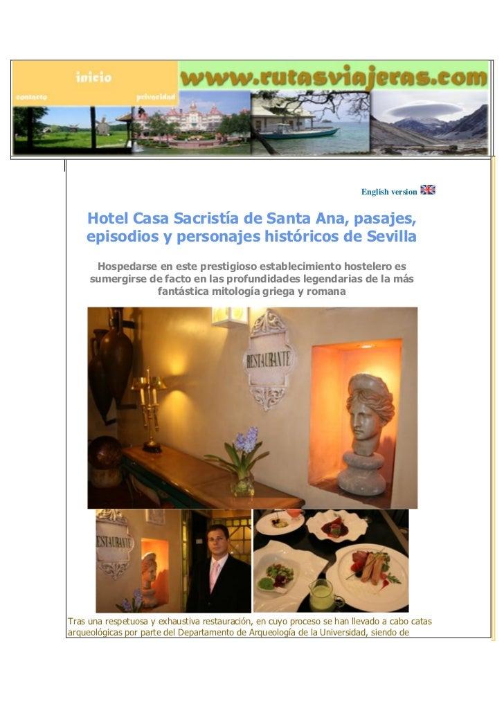 English version    Hotel Casa Sacristía de Santa Ana, pasajes,    episodios y personajes históricos de Sevilla      Hosped...