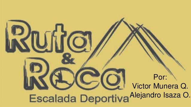 Por: Victor Munera Q. Alejandro Isaza O.