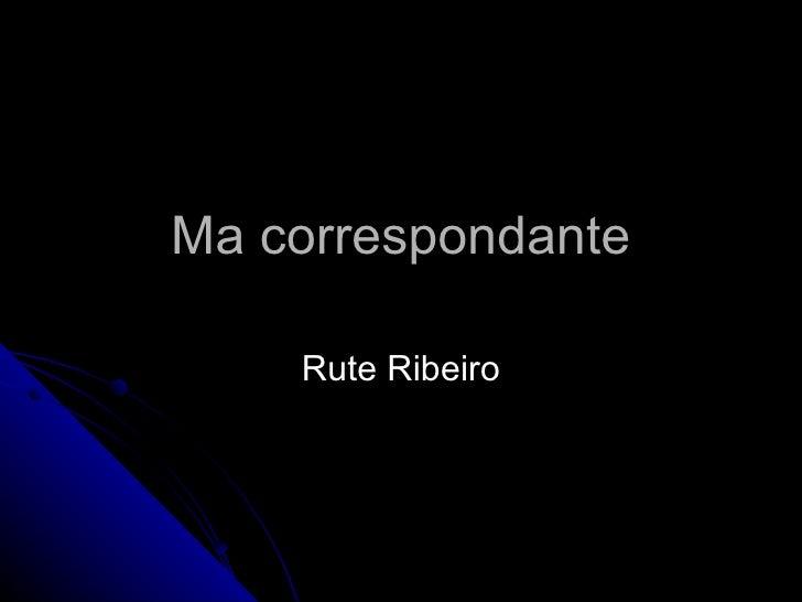 Ma correspondante Rute Ribeiro