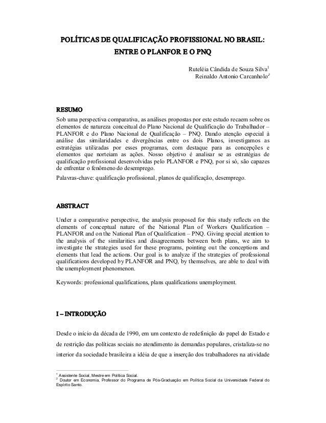 POLÍTICASDEQUALIFICAÇÃOPROFISSIONALNOBRASIL: ENTREOPLANFOREOPNQ RuteléiaCândidadeSouzaSilva1 ReinaldoAn...