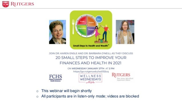o This webinar will begin shortly o All participants are in listen-only mode; videos are blocked
